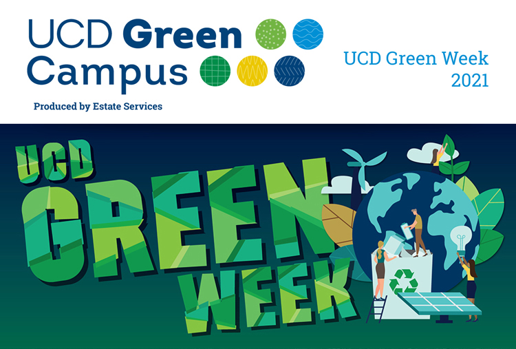 J17683-UCD-Green-Campus-2021-Monthly-Newsletter-FEB-Green-Week_Cover